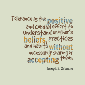 Tolerance-is-the-positive-and__quotes-by-Joseph-E.-Osborne-11